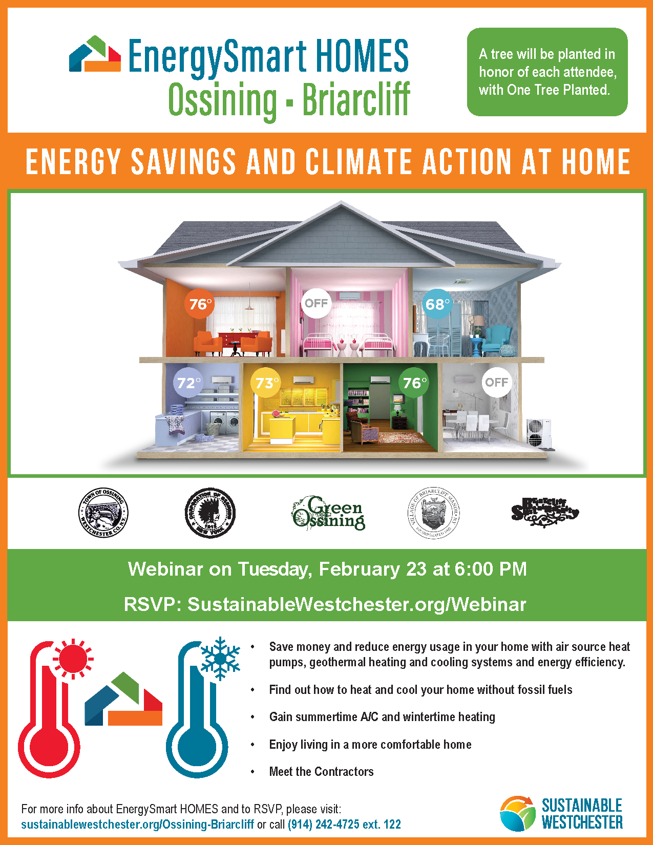 Tuesday, February 23, 6:00pm-7:00pm. Q&A 7:00pm-7:30pm Energy Savings and Climate Action at Home