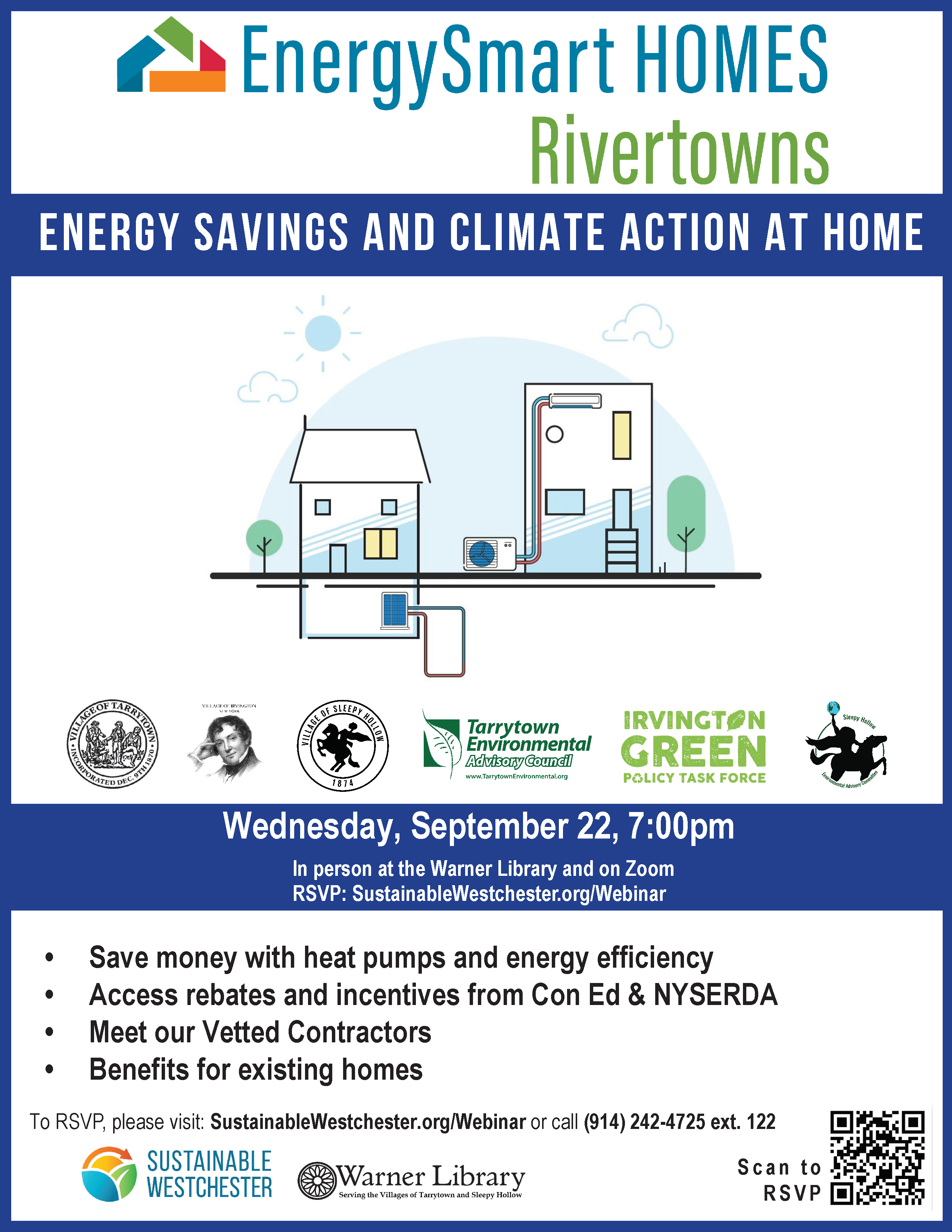 Energy Savings and Climate Action at Home Wednesday, September 22 7:00pm-8:00pm, Q&A 8:00pm-8:30pm